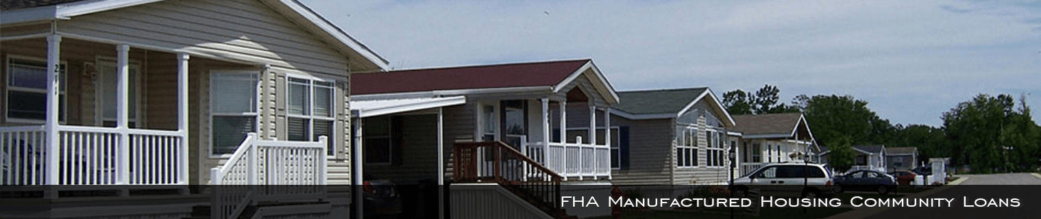 FHA 207 Manufactured Housing